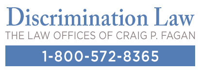 Discrimination Law - Law Offices of Craig P. Fagan